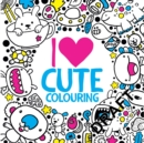 I Heart Cute Colouring - Book