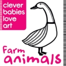 Clever Babies Love Art : Farm Animals - Book