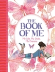 The Book of Me : My Life, My Style, My Dreams - Book
