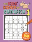 The Kids' Book of Sudoku 1 - Book
