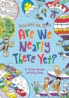 Are We Nearly There Yet? - Book