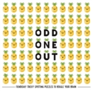 Odd One Out : Fiendishly Tricky Spotting Puzzles to Boggle your Brain - Book