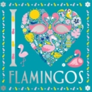I Heart Flamingos - Book