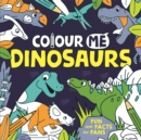 Colour Me: Dinosaurs - Book