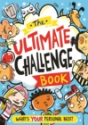 The Ultimate Challenge Book : What's YOUR Personal Best? - Book