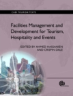 Facilities Management and Development for Tourism, Hospitality and Events - Book