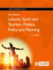 Leisure, Sport and Tourism, Politics, Policy and Planning - Book