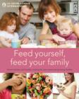 Feed Yourself, Feed Your Family - eBook