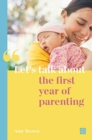 Let's talk about the first year of parenting - Book