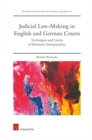 Judicial Law-making in English and German Courts : Techniques and Limits of Statutory Interpretation - Book