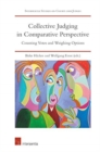 Collective Judging in Comparative Perspective : Counting Votes and Weighing Opinions - Book