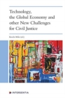 Technology, the Global Economy and Other New Challenges for Civil Justice - Book