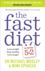 The Fast Diet: Revised and Updated : Lose weight, stay healthy, live longer - Book