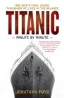 Titanic : Minute by Minute - Book
