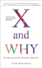 X and WHY : The rules of attraction: why gender still matters - Book