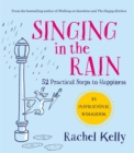 Singing in the Rain : A happiness workbook - Book