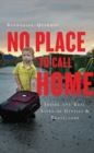 No Place to Call Home : Inside the Real Lives of Gypsies and Travellers - eBook