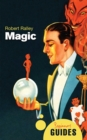 Magic : A Beginner's Guide - eBook