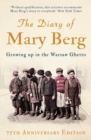 The Diary of Mary Berg : Growing up in the Warsaw Ghetto - eBook