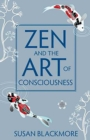 Zen and the Art of Consciousness - eBook