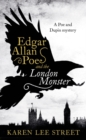 Edgar Allan Poe and The London Monster - Book