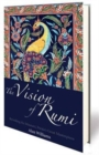 The Vision of Rumi : Revealing the Masnavi, Persia's Great Masterpiece - Book