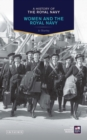A History of the Royal Navy: Women and the Royal Navy - Book