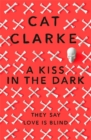A Kiss in the Dark : From a Zoella Book Club 2017 author - Book