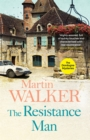 The Resistance Man : The Dordogne Mysteries 6 - Book