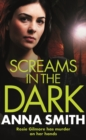 Screams in the Dark : a gripping crime thriller with a shocking twist from the author of Blood Feud - eBook