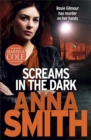 Screams in the Dark : a gripping crime thriller with a shocking twist from the author of Blood Feud - Book