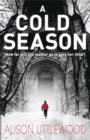 A Cold Season : The Chilling Richard and Judy Bestseller! - Book