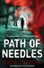 Path of Needles : A spine-tingling thriller of gripping suspense - eBook