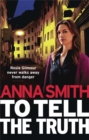 To Tell the Truth : Rosie Gilmour 2 - Book