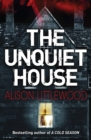 The Unquiet House : A chilling tale of gripping suspense - eBook