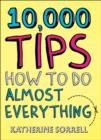 10,000 Tips : How to Do Almost Everything - eBook