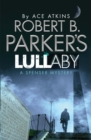 Robert B. Parker's Lullaby (A Spenser Mystery) - eBook