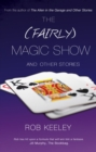 The (Fairly) Magic Show and Other Stories - Book