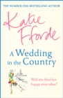A Wedding in the Country : From the #1 bestselling author of uplifting feel-good fiction - Book