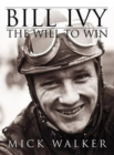 Bill Ivy the Will to Win - Book