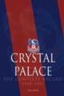 Crystal Palace - The Complete Record 1905-2011 - Book