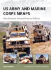 US Army and Marine Corps MRAPs : Mine Resistant Ambush Protected Vehicles - eBook