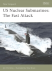 US Nuclear Submarines : The Fast Attack - eBook