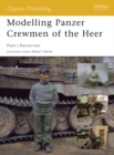 Modelling Panzer Crewmen of the Heer - eBook
