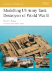Modelling US Army Tank Destroyers of World War II - eBook