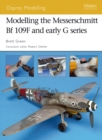 Modelling the Messerschmitt Bf 109F and early G series - eBook