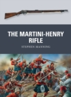The Martini-Henry Rifle - Book