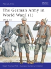 The German Army in World War I (1) : 1914 15 - eBook