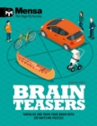 Mensa - Brain Teasers : Tantalize & train your brain with 200 baffling puzzles - Book