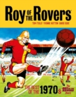 Roy of the Rovers: The Best of the 1970s : The Roy of the Rovers Years - Book